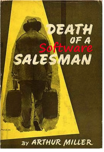 Death of a Software Salesman